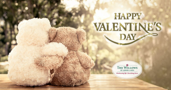 Happy Valentine's Day - Willows of Arbor Lakes